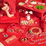 デザートビュッフェ Only Love Strawberry